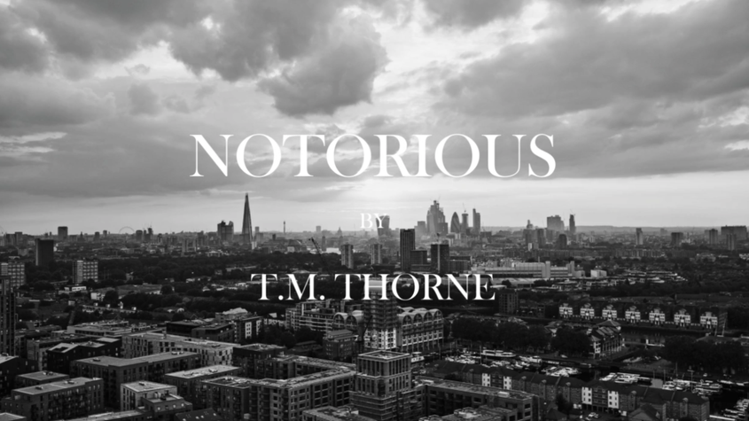 Notorious: Danger, Deception, Desire