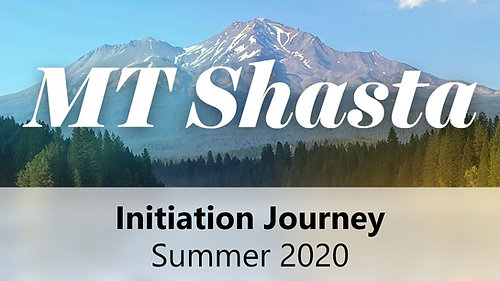 shasta 2020- initiation journy