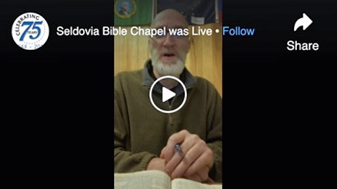Seldovia Bible Chapel Prayer & Praise Feb 3