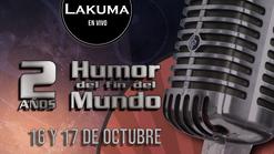 Humor del Fin del Mundo - 2 Años - Día 1