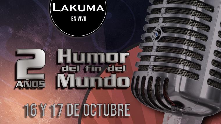 Humor del Fin del Mundo - 2 Años - Día 2