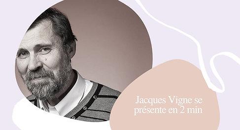 Jacques Vigne se présente