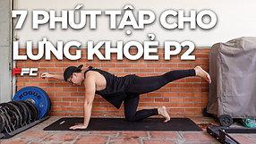 7 phút tập lưng mỗi ngày cải thiện cơ lưng (phần 2)