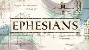 Ephesians - Week 4 - A Call to Unity - Part 1