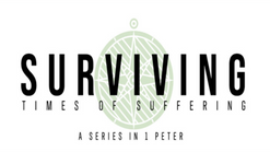 Surviving Times of Suffering - Week 1 - A New Identity