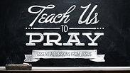 Teach Us to Pray - Week 1 - Person