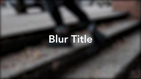 Blur Title Sample
