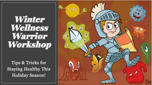 Winter Wellness Warrior Workshop