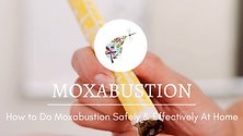 How to Do Moxbustion At Home