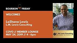 Bourbon Friday - LaShana Lewis // L.M. Lewis Consulting