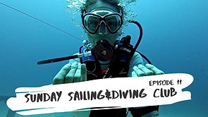 S2:E11 // sunday sailing & diving club ✸ s/v liliput ✸