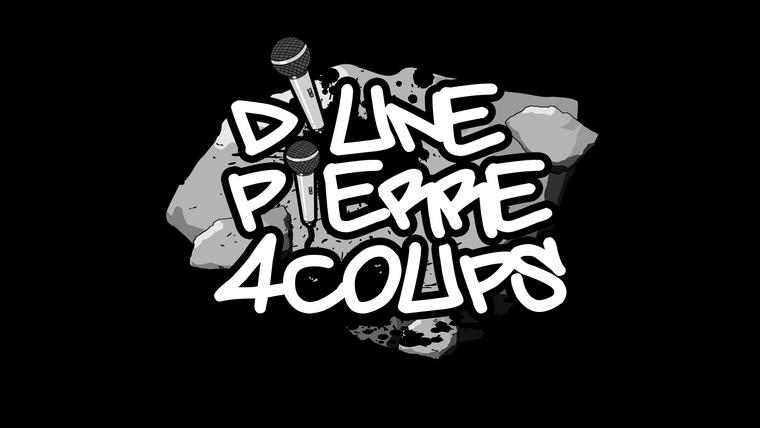 D'UNE PIERRE 4 COUPS