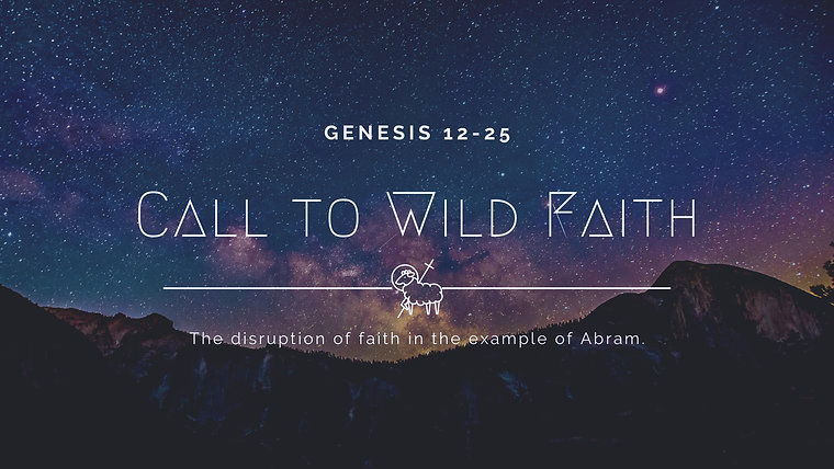 Genesis - Call to Wild Faith