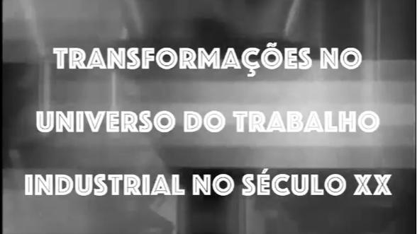 Vídeo Resenha: Transformações no Universo do Trabalho no Século XXI
