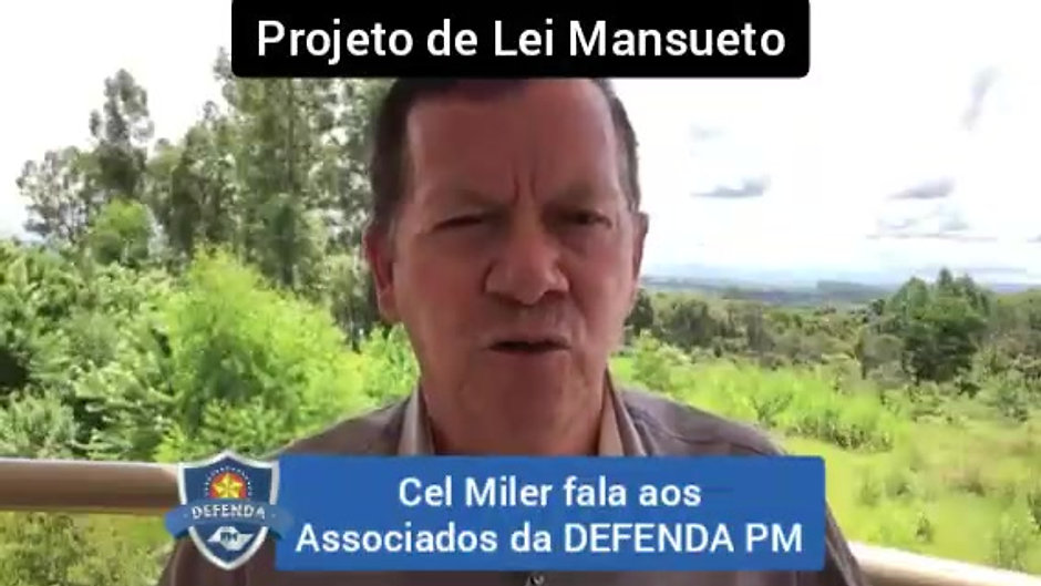 """Cel. Miler revela a trama do Projeto de Lei """"Mansueto"""""""