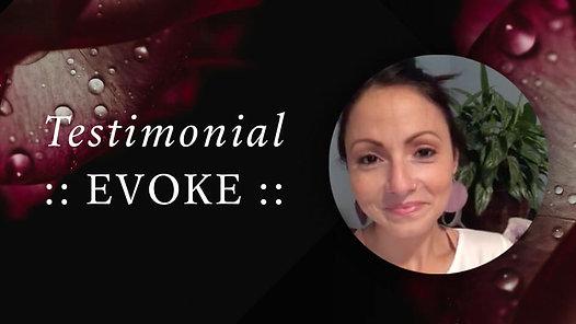 Evoke Testimonial — Jenni