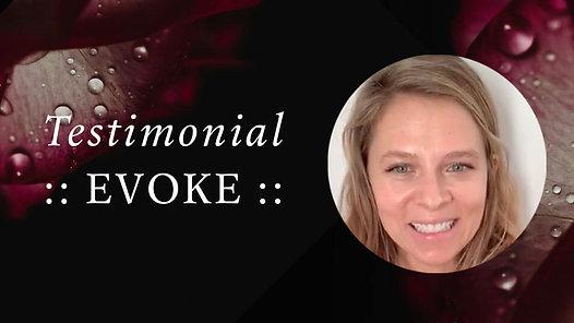 Evoke Testimonial — Sarah