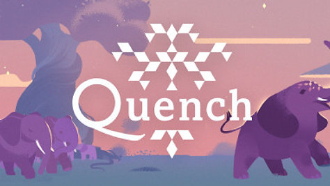 First Impressions: Quench