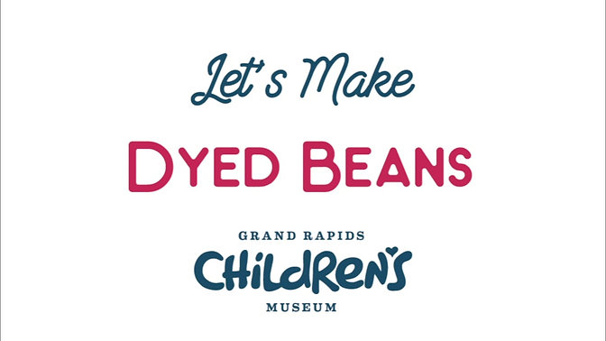 Let's Make Dyed Beans