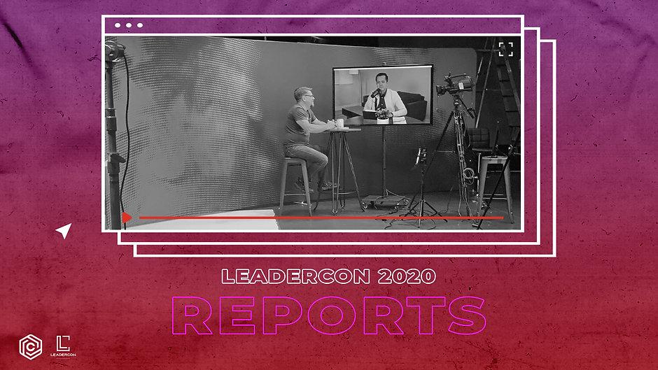 LeaderCon Reports