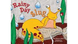 Rainy Day Slug by Mary Palenick Colborn