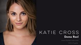 Katie Cross Demo Reel