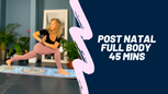 Postnatal mamas - Full body loving
