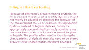 Using the WMLS III to Evaluate Dyslexia in English and Spanish Speakers