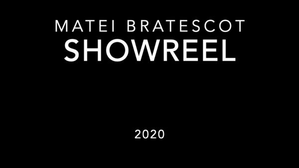 Matei Bratescot - SHOWREEL 1.2