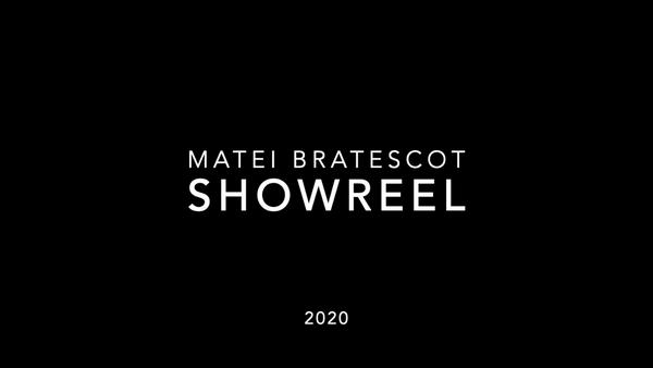 Matei Bratescot Showreel 1.3