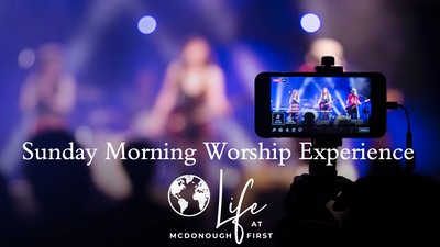 Sunday Morning Worship Experience