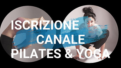 Canale: Pilates & Ashtanga Yoga