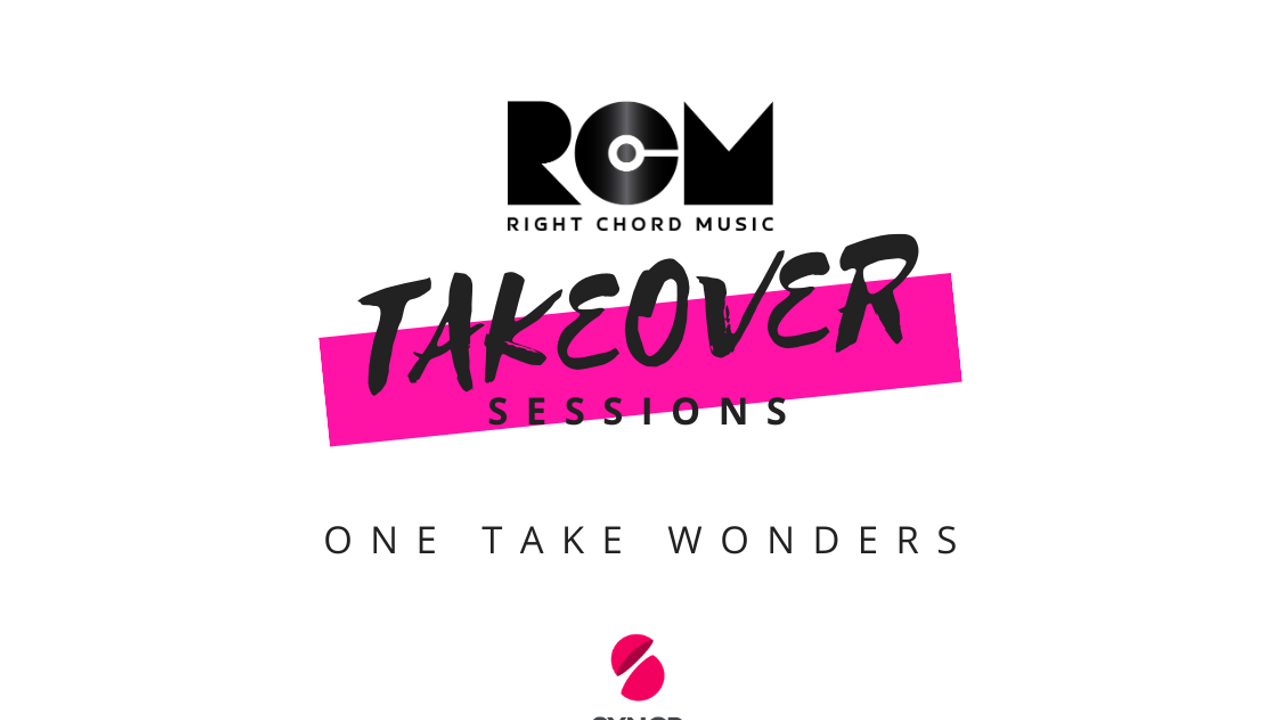 Right Chord Music Takeover Sessions 'One Take Wonders'