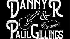 Danny R & Paul Gillings
