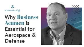 Why Business Acumen is Essential for Aerospace & Defense