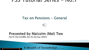 7. Tax on Pensions  - General