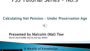 9. Calculating Net Pension under Preservation age