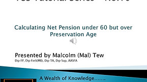 10. Calculating Net Pension Preservation age to 60