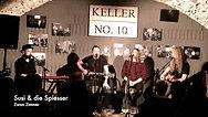 Susi & die Spiesser // Keller No. 10