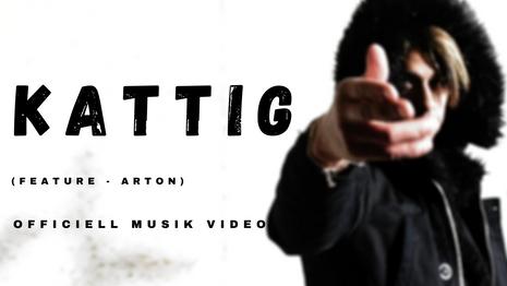 Kattig - Official Music Video