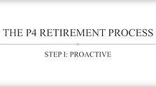 Bryan Gaiser - P4 Retirement Process