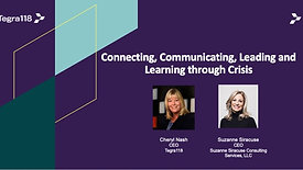 Connecting, Communicating, Leading and Learning through Crisis