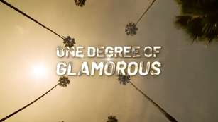 One Degree Of Glamorous Sizzle Reel
