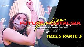 Future Nostalgia Tutorial | Heels | Parte #03