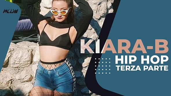Kiara-B | Hip Hop | Parte 3