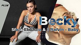 Becky | Dancehall | Baby - Sfera Ebbasta