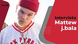 Matthew J Bala | Intervista