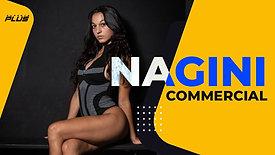 Nagini | Commercial