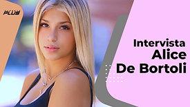 Alice De Bortoli | Intervista