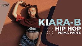Kiara-B | Hip Hop | Parte 1